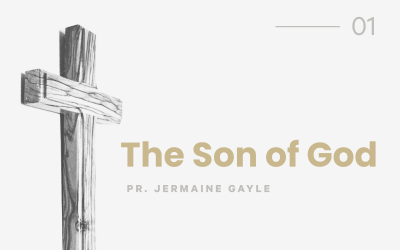 Part 1: The Son of God