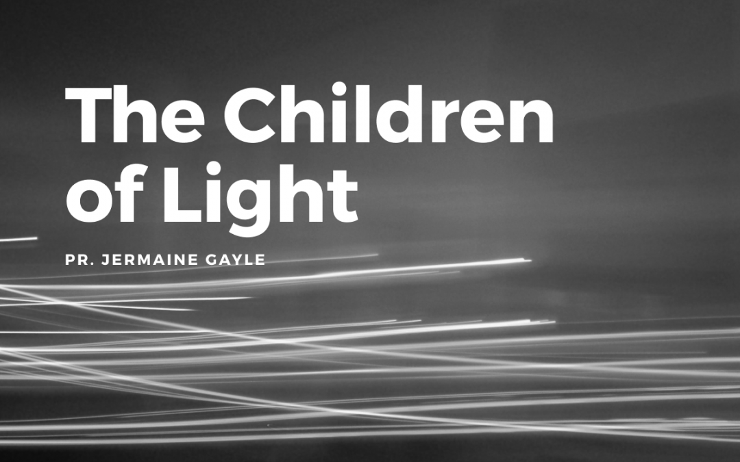 Part 4: The Children of Light