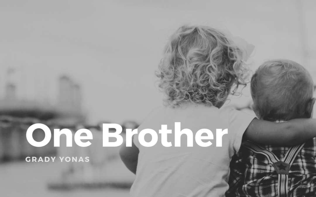 Part 3: One Brother