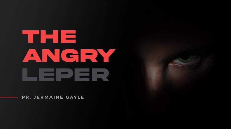 The Angry Leper