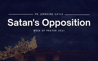 Satan's Opposition