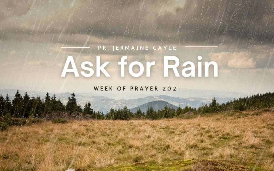 Ask for Rain